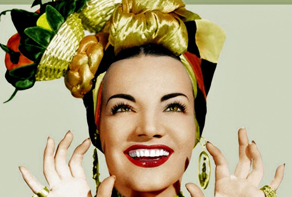 What Does Carmen Miranda Have In Common With A Great Copywriter?