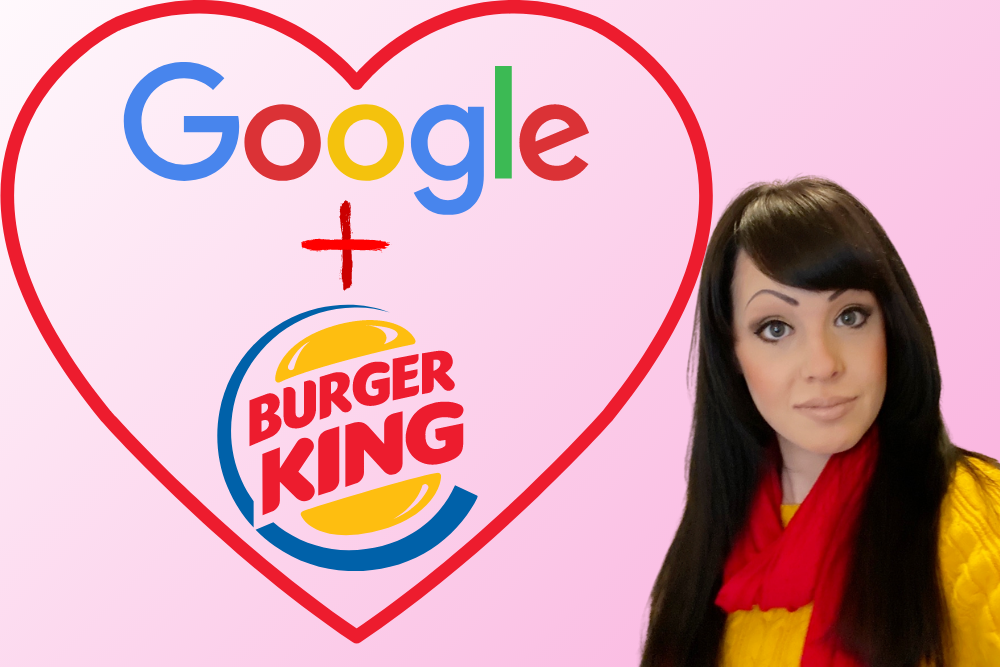 BURGER KING AND GOOGLE TEAMING UP?! | COPYWRITER WEIGHS IN